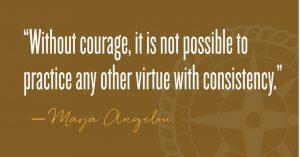 Courage - Maya